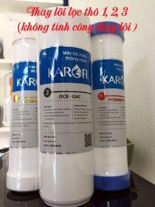 thay lõi lọc karofi 123